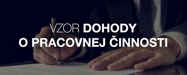Vzor dohody o pracovnej činnosti - Kariéra v kocke - Profesia.sk