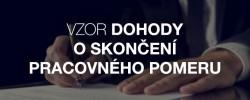 Vzor dohody o skončení pracovného pomeru - Kariéra v kocke - Profesia.sk