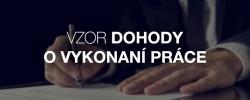 Vzor dohody o vykonaní práce - Kariéra v kocke - Profesia.sk